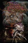 Dark Crystal Creation Myths Vol1